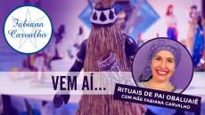 RITUAIS DE PAI OBALUAIÊ