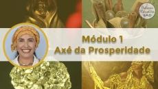 Axé da Prosperidade - Módulo 1